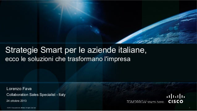 Strategie Smart per le aziende italiane, ecco le soluzioni che trasformano l'impresa  Lorenzo Fava Collaboration Sales Spe...