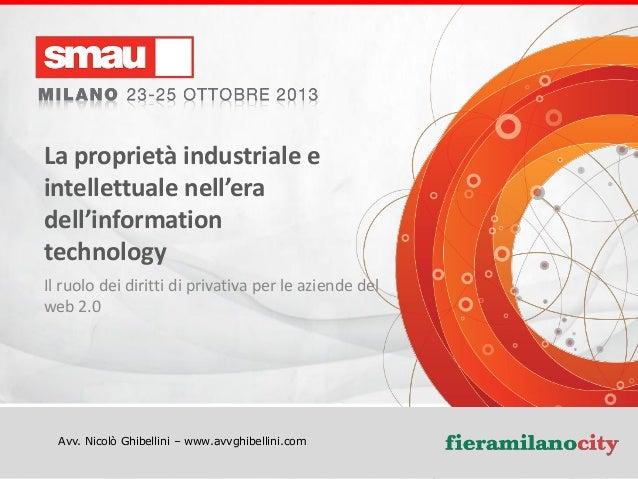 La proprietà industriale e intellettuale nell'era dell'information technology Il ruolo dei diritti di privativa per le azi...