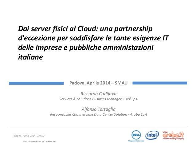 Dai server fisici al Cloud: una partnership d'eccezione per soddisfare le tante esigenze IT delle imprese italiane