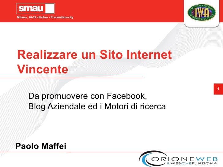SMAU 2010 Paolo Maffei Realizzare Sito Internet Vincente + Facebook, Blog e Motori di Ricerca