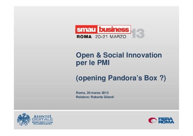 Open & S i l I        O       Social Innovation                             ti        per le PMI        (opening Pandora's...