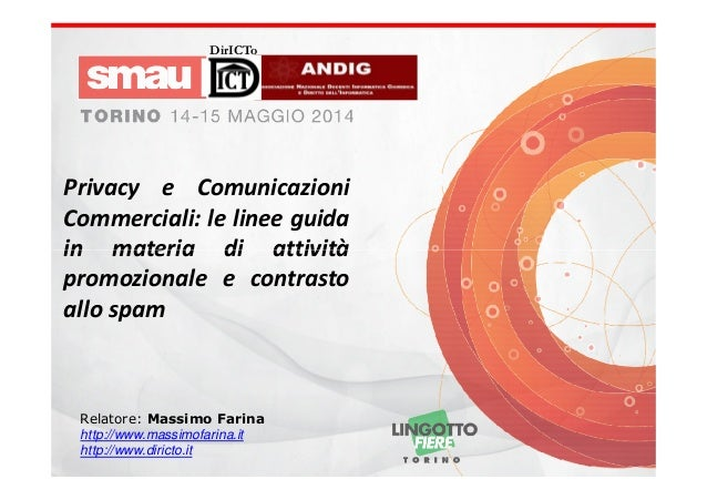 Privacy e Comunicazioni Commerciali: le linee guida in materia di attività promozionale e contrasto allo spam