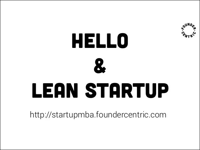 Startup MBA 1.0 - Lean startup intro