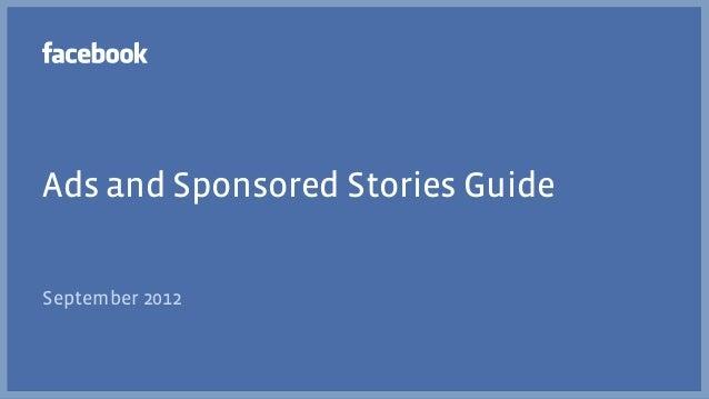 Ads and Sponsored Stories GuideSeptember 2012