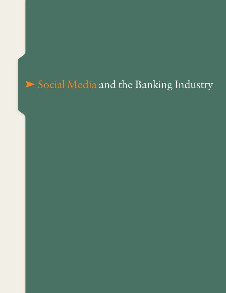 Social Media and the Banking Industry