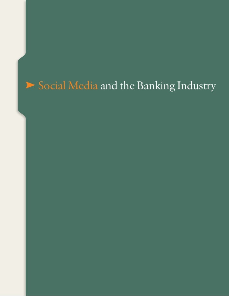 E Social Media and the Banking Industry