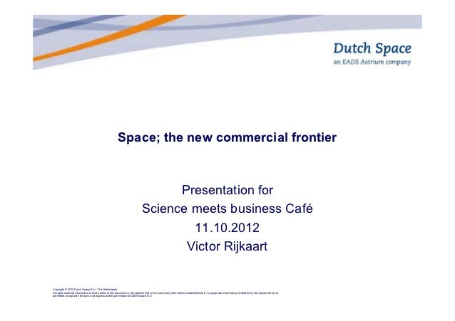 Space; the new commercial frontier                                                                                   Prese...