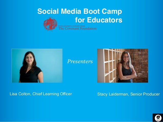 Social Media Boot Camp !                           for Educators!                            !!                           ...