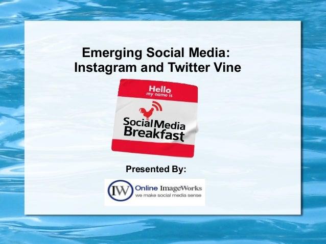 Presentation for Social Media Breakfast Dallas on Instagram and Vine 8.29.13
