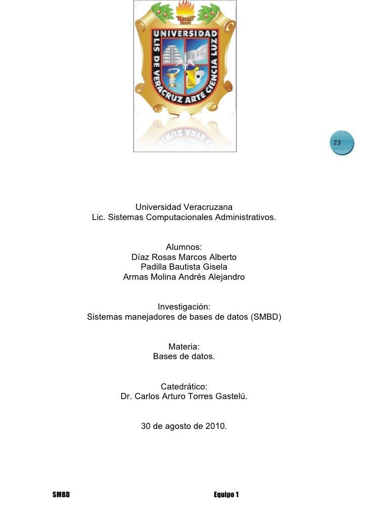 23                        Universidad Veracruzana         Lic. Sistemas Computacionales Administrativos.                  ...