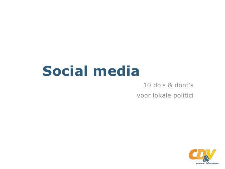 Social media               10 do's & dont's           voor lokale politici