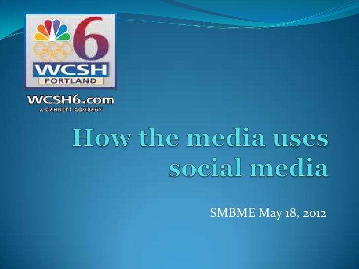 How the Media Uses Social Media