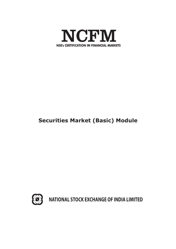 Securities Market (Basic) Module   NATIONAL STOCK EXCHANGE OF INDIA LIMITED