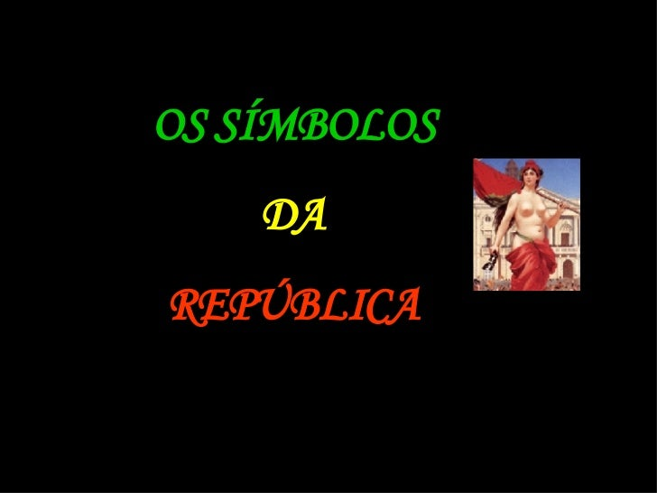 Símbolos da Monarquia e da República Portuguesa