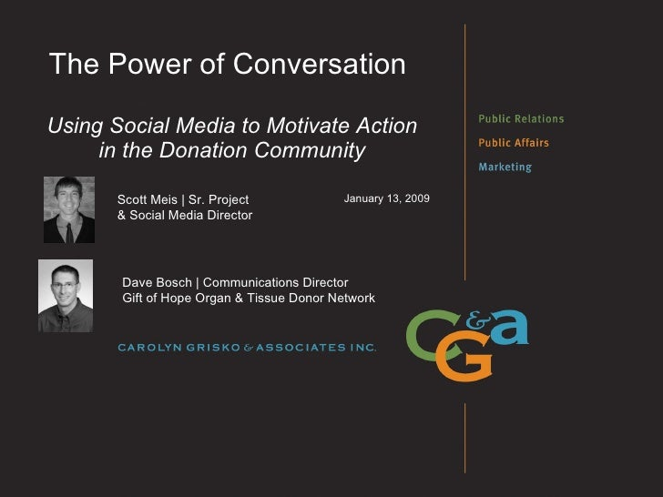 The Power of Conversation - Using Social Media to Motivate Action in the Donation Community