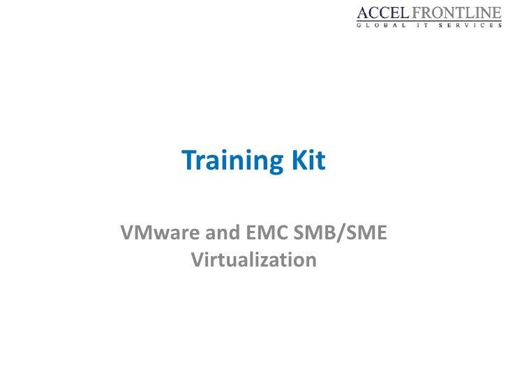 Smb Sme Virtualization_Bundles - EMC - Accel
