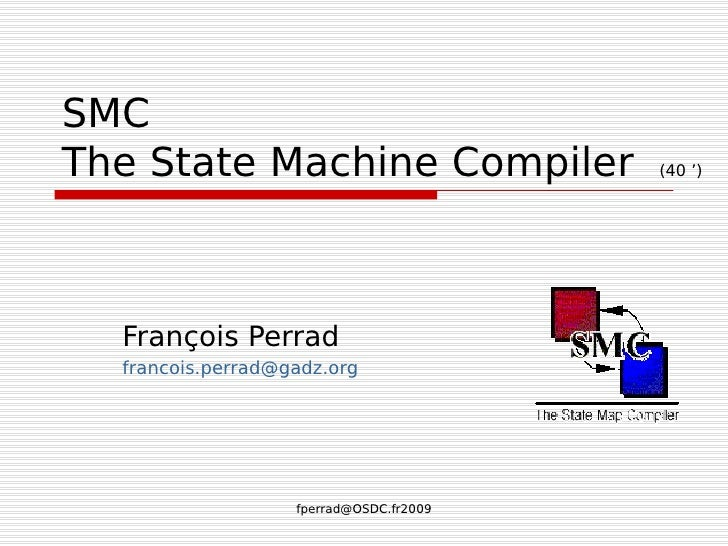 The State Machine Compiler