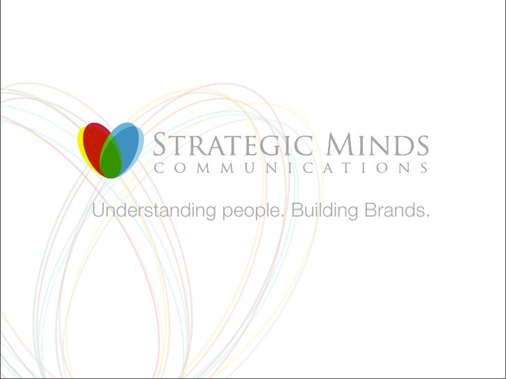 Understanding people. Building Brands.