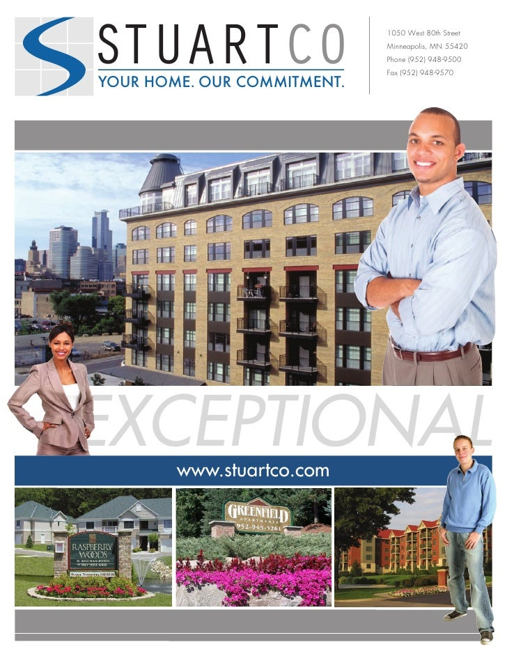 STUARTCO YOUR HOME. OUR COMMITMENT.                              1050 West 80th Street                              Minnea...