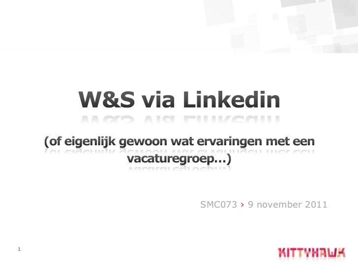 W&S via social media; learnings van Marketing & Communicatie Vacatures @SMC073