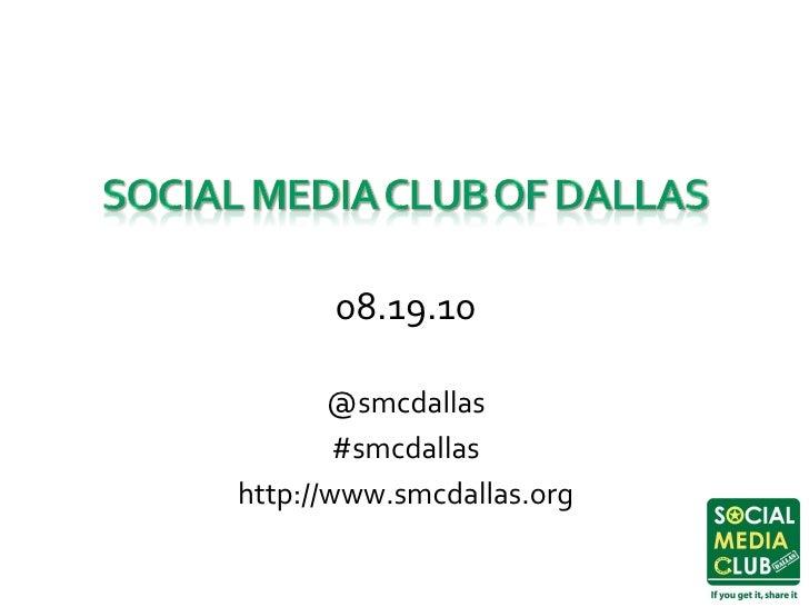 Social Media Club of Dallas 8/19/2010