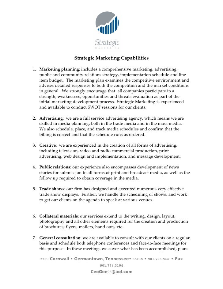 Strategic Marketing Capabilities  1. Marketing planning: includes a comprehensive marketing, advertising,    public and co...
