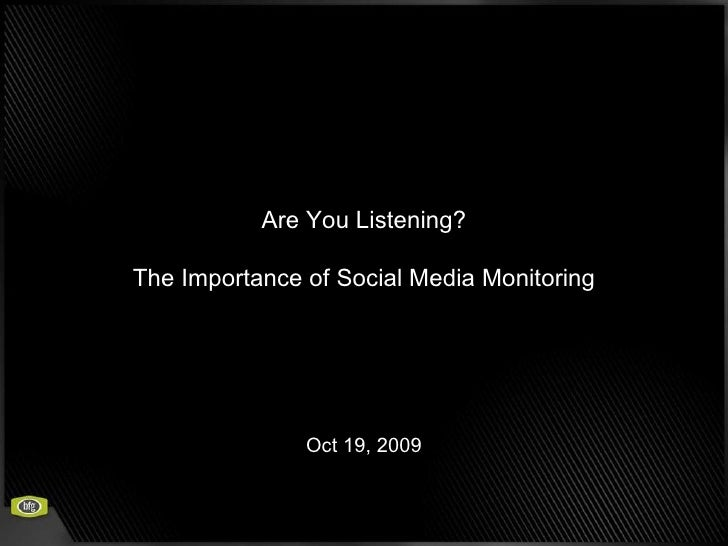 Are You Listening? The Importance Of Social Media Monitoring