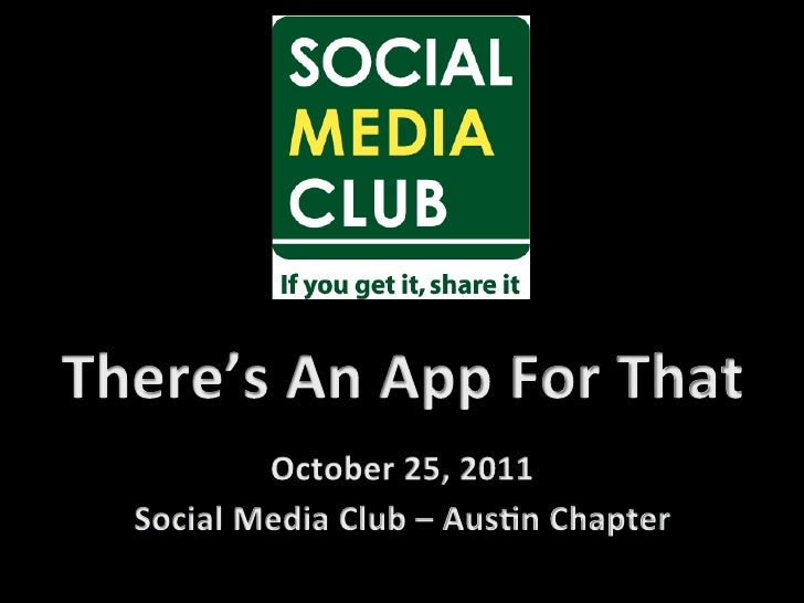 """Social Media Club Austin - October 2011 """"There's an App For That"""" Panel"""