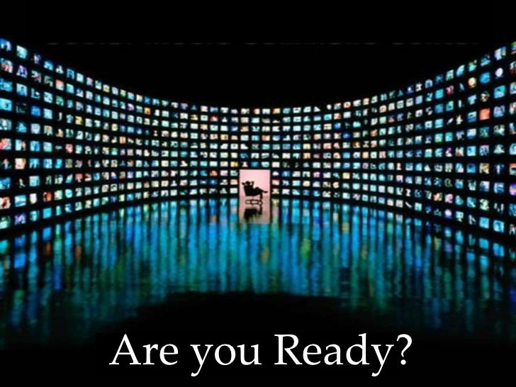 {Are you Ready?