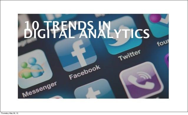 Ten Trends in Digital Analytics Today