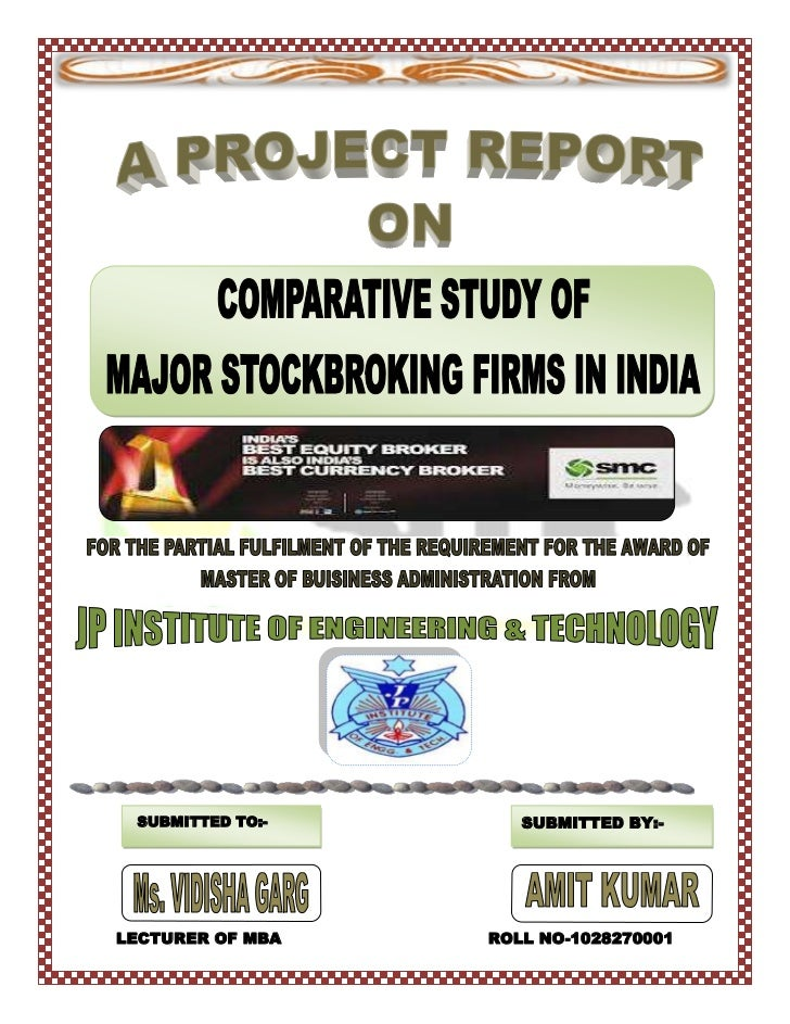 comparative study of india infoline with other broking firms Comparative analysis of indian stock market with international the study pertains to comparative on each other is very important this study that.