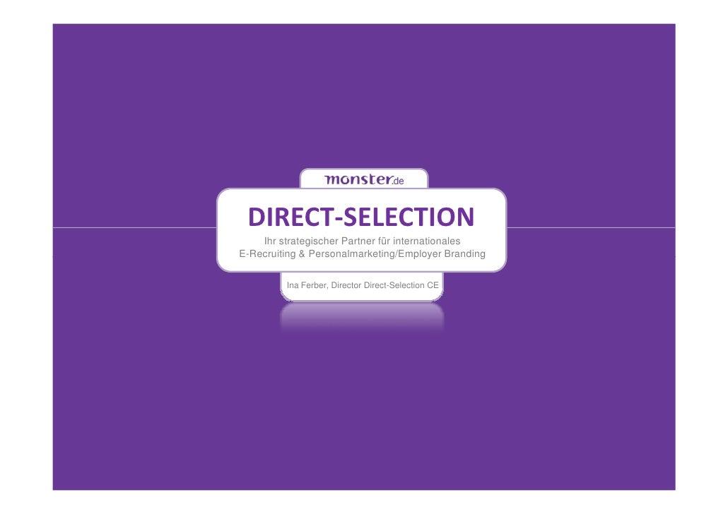 DIRECT-SELECTION    Ihr strategischer Partner für internationalesE-Recruiting & Personalmarketing/Employer Branding       ...