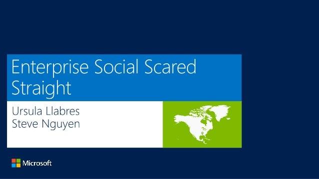 Enterprise Social Scared Straight
