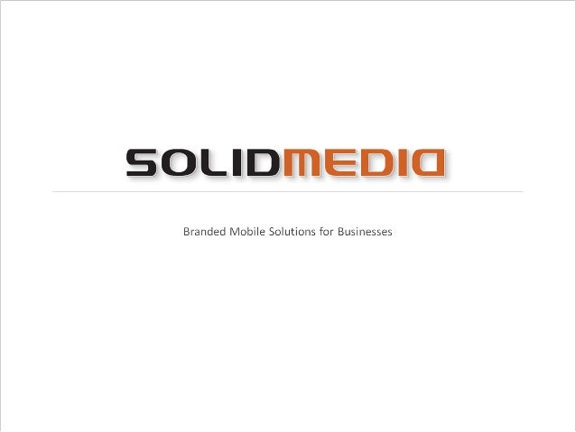 SolidMedia: Location-Based Marketing and Advertising Solution
