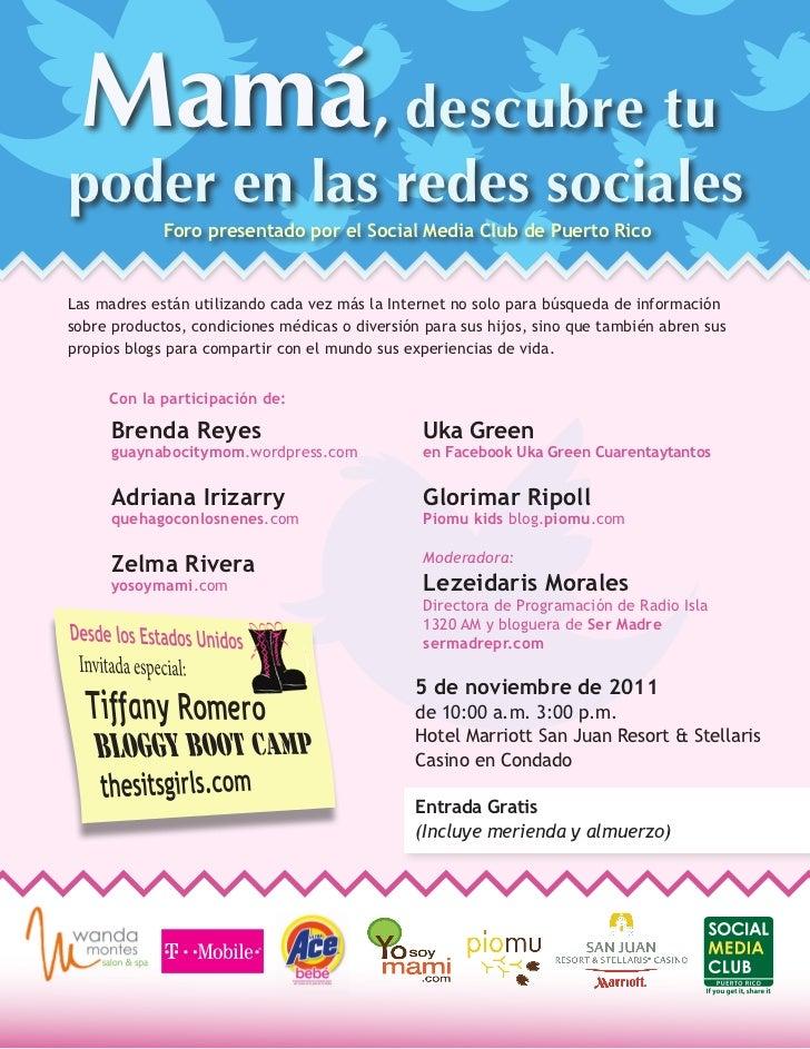 Mamá, descubre tupoder en las redes sociales             Foro presentado por el Social Media Club de Puerto RicoLas madres...