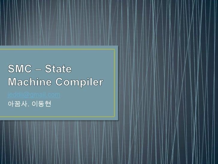 Smc–state machinecompiler