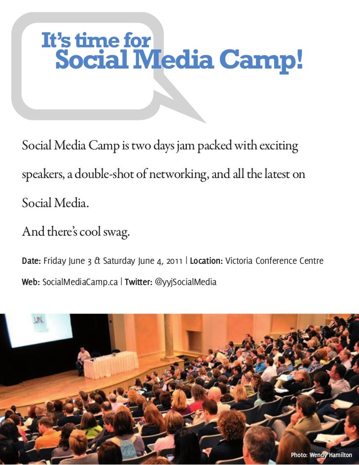 It's time for        Social Media Camp!Social Media Camp is two days jam packed with excitingspeakers, a double-shot of ne...
