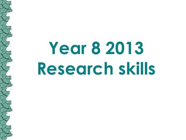 Year 8 2013Research skills