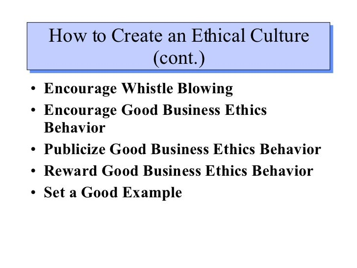"ethical behavior in management and business Creating and sustaining an ethical workplace no such thing as business ethics thing to do–an ""outside in"" process for ethical behavior management."