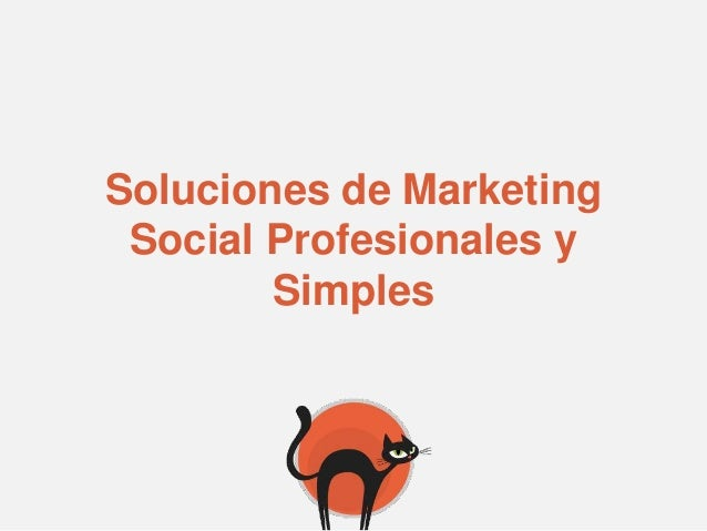 Soluciones de Marketing Social Profesionales y        Simples