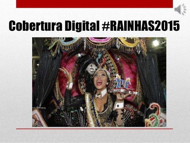 Cobertura Digital #RAINHAS2015
