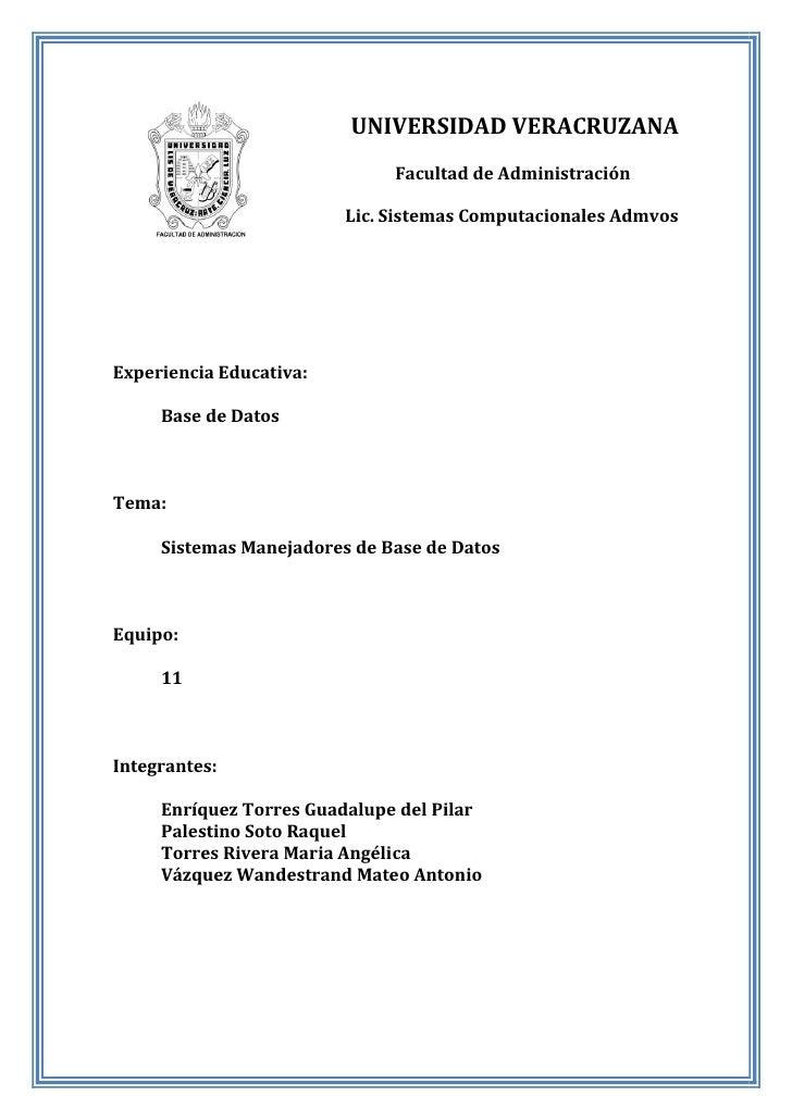UNIVERSIDAD VERACRUZANA                               Facultad de Administración                           Lic. Sistemas C...
