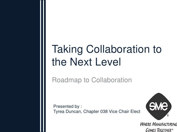 Sme Annual Conference  Taking Collaboration To The Next Level