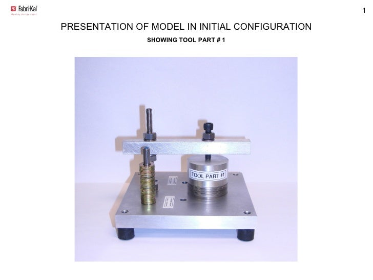 PRESENTATION OF MODEL IN INITIAL CONFIGURATION SHOWING TOOL PART # 1
