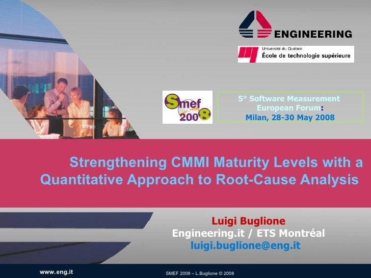 Strengthening CMMI Maturity Levels with a Quantitative Approach to Root-Cause Analysis