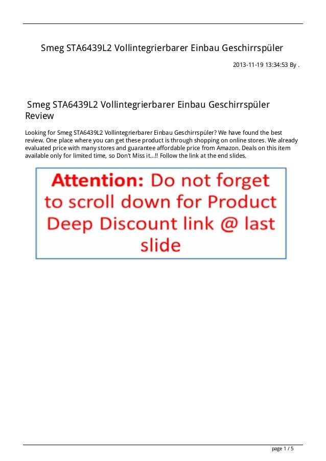 Smeg STA6439L2 Vollintegrierbarer Einbau Geschirrspüler 2013-11-19 13:34:53 By .  Smeg STA6439L2 Vollintegrierbarer Einbau...