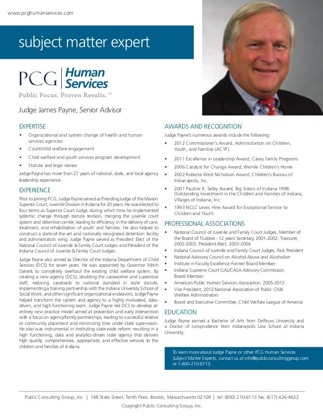 www.pcghumanservices.com  subject matter expert  Judge James Payne, Senior Advisor EXPERTISE  AWARDS AND RECOGNITION  •	  ...