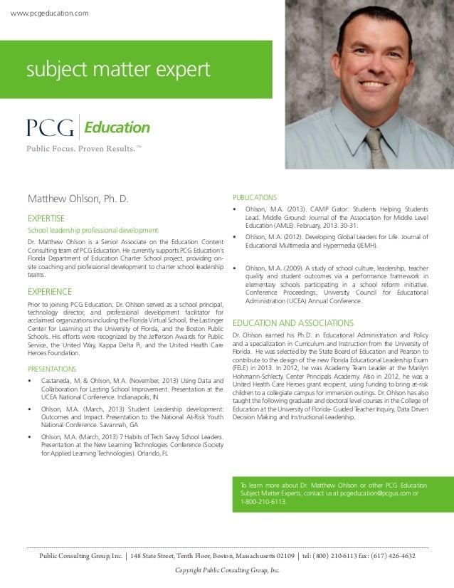 www.pcgeducation.com  subject matter expert  Matthew Ohlson, Ph. D.  PUBLICATIONS •  Ohlson, M.A. (2013). CAMP Gator: Stu...