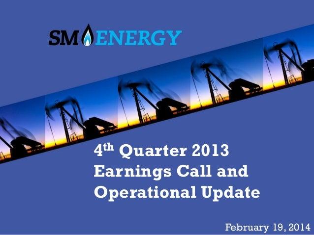 SM Energy - 4th Quarter 2013 Earnings Call