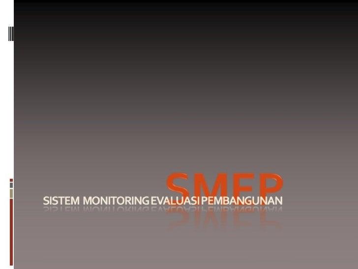 Sistem Evaluasi Monitoring Pembangunan